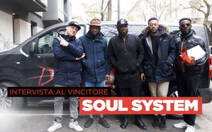 L'intervista ai vincitori: i Soul System