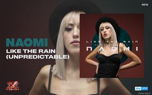 Like The Rain (Unpredictable), l'inedito di Naomi