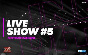Anticipazioni X Factor 2018: cosa succederà al quinto Live Show