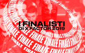 I finalisti di X Factor 2019
